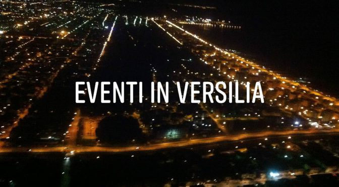 eventi in versilia