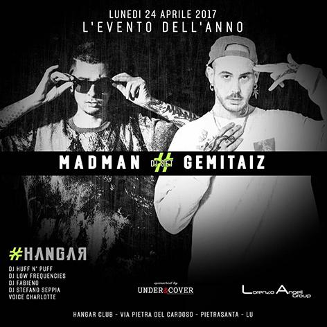 24 aprile discoteca hangar versilia inaugurazione concerto madman gemitaiz