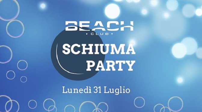 schiuma party beach club