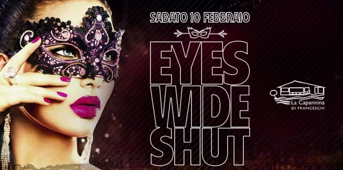 eyes wide shut capannina di franceschi