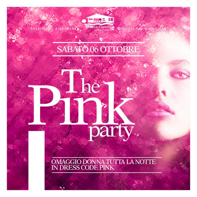 the pink party capannina