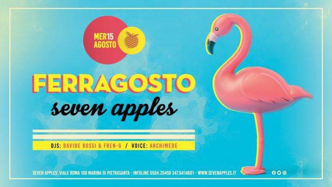ferragosto seven apples discoteche versilia