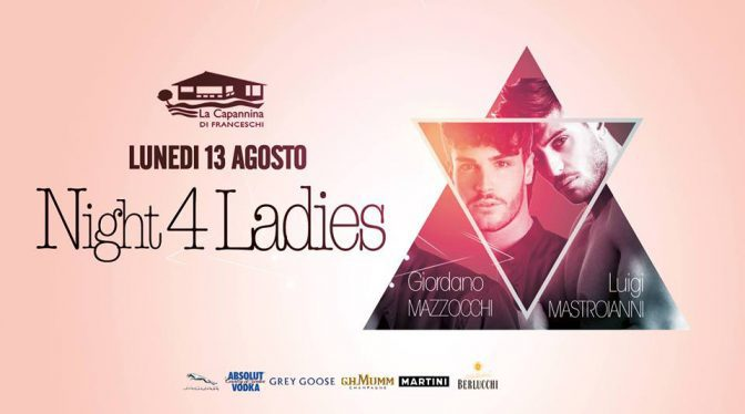 night 4 ladies ferragosto capannina